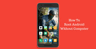 rooted apps for android 11 best rooting apps to root android without pc computer 2018