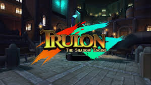 trulon the shadow engine pc review chalgyr u0027s game room