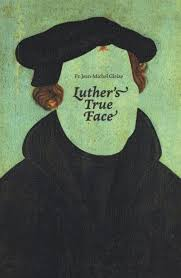 luther s luther s true angelus press