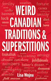 canadian traditions and superstitions lone pine publishing