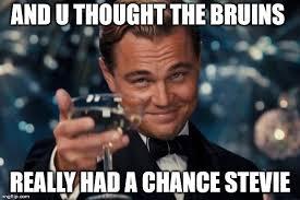 Bruins Memes - leonardo dicaprio cheers memes imgflip