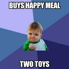 Happy Meal Meme - success kid buys happy meal two toys meme explorer