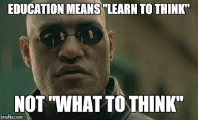 Meme Education - matrix morpheus meme imgflip