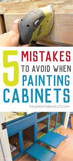 is it a mistake to paint kitchen cabinets 5 mistakes to avoid while painting cabinets hey let s