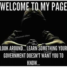 Looking Around Meme - welcome to my page gilluminati killers look around learn something