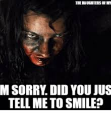 Scary Clown Meme - im sorry did you jus tell me to smile scary clown meme