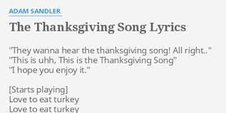 the thanksgiving song lyrics by adam sandler they wanna hear the