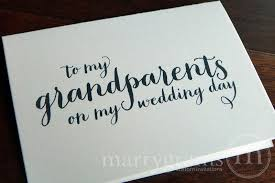 Card From Bride To Groom On Wedding Day Wedding Card To Your Grandparents Grandparents Of The Bride Or