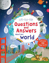 lift the flap questions and answers about our world u201d at usborne