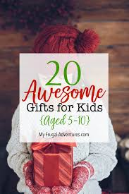 holiday gift guide 2016 best gifts for kids my frugal adventures