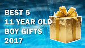 5 best 11 year boy gifts in 2017