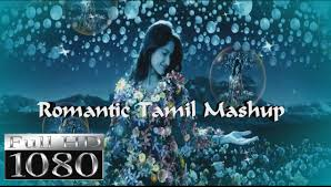 romantic tamil mashup full video song 2014 dj yash jeroneb