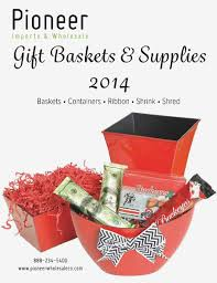wholesale gift baskets pioneer imports wholesale gift baskets supplies 2014 joomag