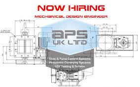 design engineer now hiring mechanical design engineer aps uk ltd