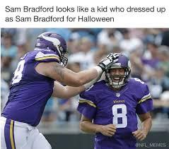 Sam Bradford Memes - random shots week 11