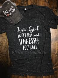 Tennessee Vols Home Decor Love God Sweet Tea And Tennessee Football Shirt Tennessee