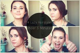 4 lazy hairstyles in under 5 minutes youtube