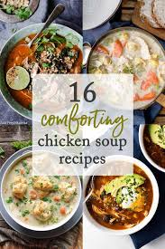 Comfort Food Soup Recipes 16 Comforting Chicken Soup Recipes Gone Gourmet