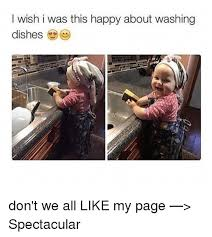 Dishes Meme - 25 best memes about wash dishes wash dishes memes