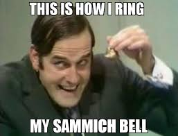 Sammich Meme - this is how i ring my sammich bell meme goodnight 65057