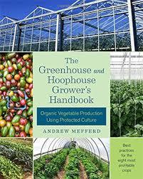 best greenhouse gardening books for year round veggies full home