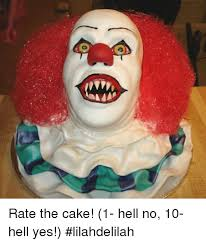 Hell Yes Meme - 4 oi rate the cake 1 hell no 10 hell yes lilahdelilah meme on