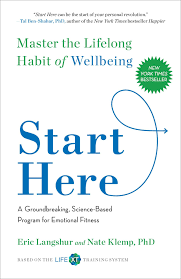 start here master the lifelong habit of wellbeing eric langshur