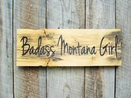badass montana rustic home decor badass decor badass sign