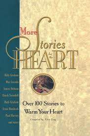 more stories for the heart the second collection alice gray