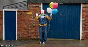 clown balloon l northton clown denies trying to scare inhabitants of terrified