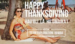 happy thanksgiving exploration hawaii