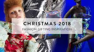 Christmas 2018 Fashion Gifting Inspiration  Stylus  Innovation
