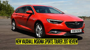 new vauxhall insignia sports tourer 2017 car review youtube