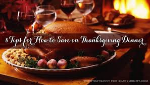 8 tips for how to save on thanksgiving dinner scary