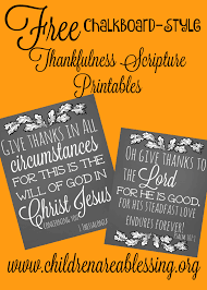 thanksgiving scripture pictures free chalkboard style thankfulness printables children are a