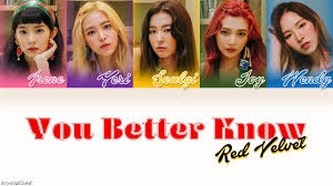 red velvet 레드벨벳 you better know han rom eng color coded