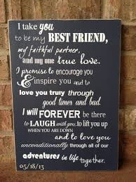 wedding quotes of honor i take you to be my best friend wood anniversary wedding vows