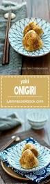 best 25 yaki onigiri ideas on pinterest onigiri recipe healthy