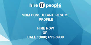 Informatica Mdm Resume Mdm Consultant Resume Profile Hire It People We Get It Done