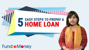 5 Home Loans by 5 Easy Steps To Prepay A Home Loan Youtube