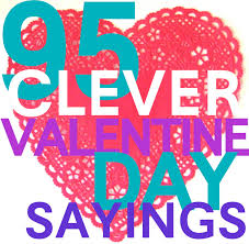 heart candy sayings 150 clever valentines day sayings searching and holidays
