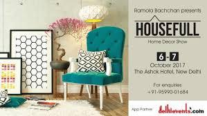 Home Decor Show Shop U0027housefull U0027 A Luxury Home Decor Show Hosted By Ramola
