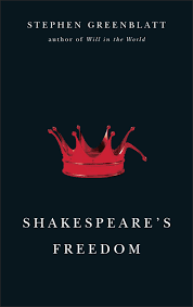 quotes about reading shakespeare shakespeare u0027s freedom greenblatt