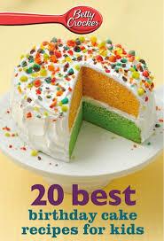 bargain cookbook 20 betty crocker birthday cakes recipes