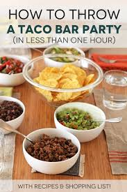 best 25 taco bar menu ideas on pinterest taco bar mexican