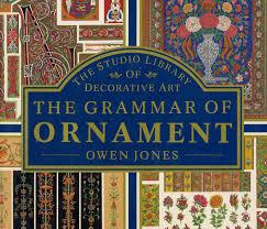 the grammar of ornament by owen jones 1856 graphic design in