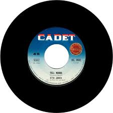 Rather Go Blind Etta James 45cat Etta James Tell Mama I U0027d Rather Go Blind Cadet