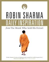 the monk who sold his ferrary daily inspiration from the monk who sold his robin