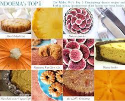 my top 5 thanksgiving vegan dessert recipes the global