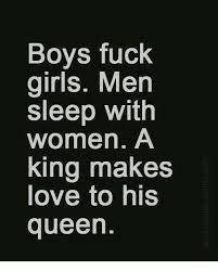 Fuck Love Memes - boys fuck girls men sleep with women a king makes love to his